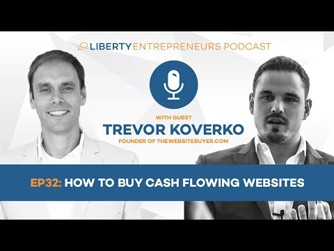 LE32 Trevor Koverko (part 2) - How To Buy Cash Flowing Websites