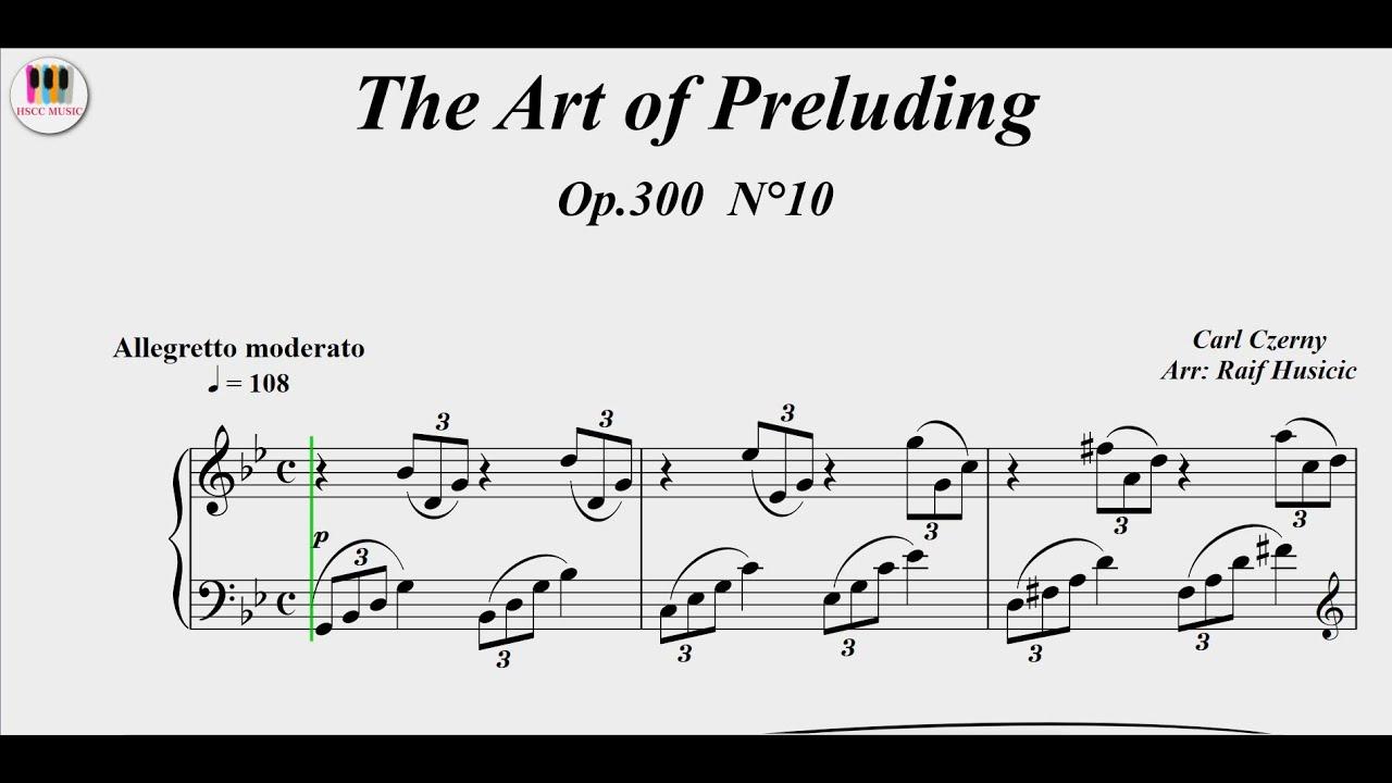 The Art of Preluding, Op.300  No.10 - Carl Czerny, Piano