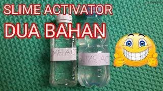Cara Membuat Slime Activator Dengan Dua Bahan
