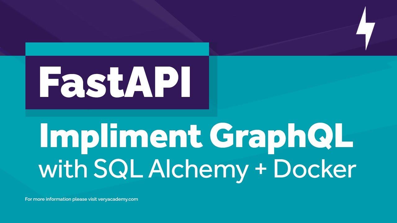 FastAPI and GraphQL - Build Your First API
