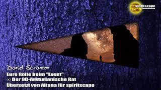 """Eure Rolle beim """"Event"""" - Der 9D-Arkturianische Rat ∞ durch Daniel Scranton"""