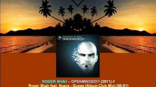 Roger Shah ft. Nuera - Guess (Album Club Mix) / Openminded!? [ARDI2204.1.07]