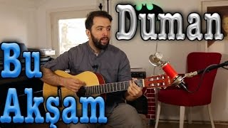 Watch Duman Bu Aksam video