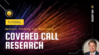 Options 101: Covered Call Research