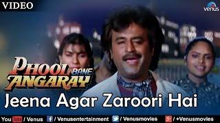 Jeena Agar Zaroori Hai (Phool Bane Angaray)