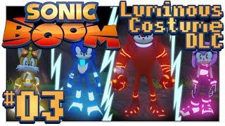 Sonic Boom: Rise of Lyric - Luminous Costume DLC! - Part 3 (2-Player Co-Op)