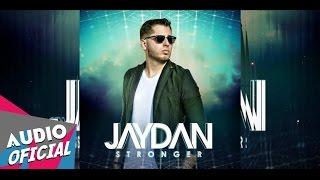 Jaydan - Te Entrego El Control ★STRONGER★ | NUEVO 2015 HD