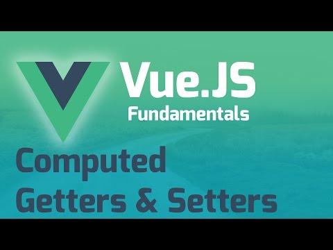Getter & Setter Computed Properties - Vue.js 2.0 Fundamentals (Part 9)