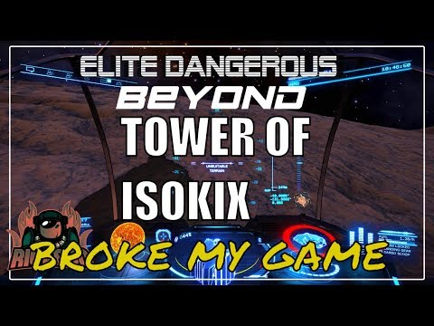 Elite: Dangerous INRA Bases And The Tower Of ISOKIX (broke My Game) LIVE