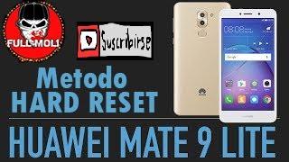 Hard Reset Metodo Facil Huawei Mate 9 LTE  2017
