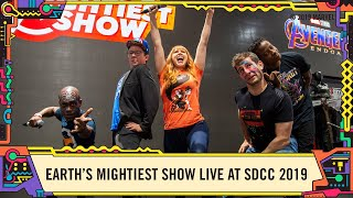 Earth's Mightiest Show LIVE at SDCC 2019!