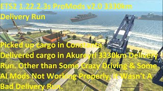 ETS2 1.22.2.3s ProMods v2.0 3330km Delivery Run