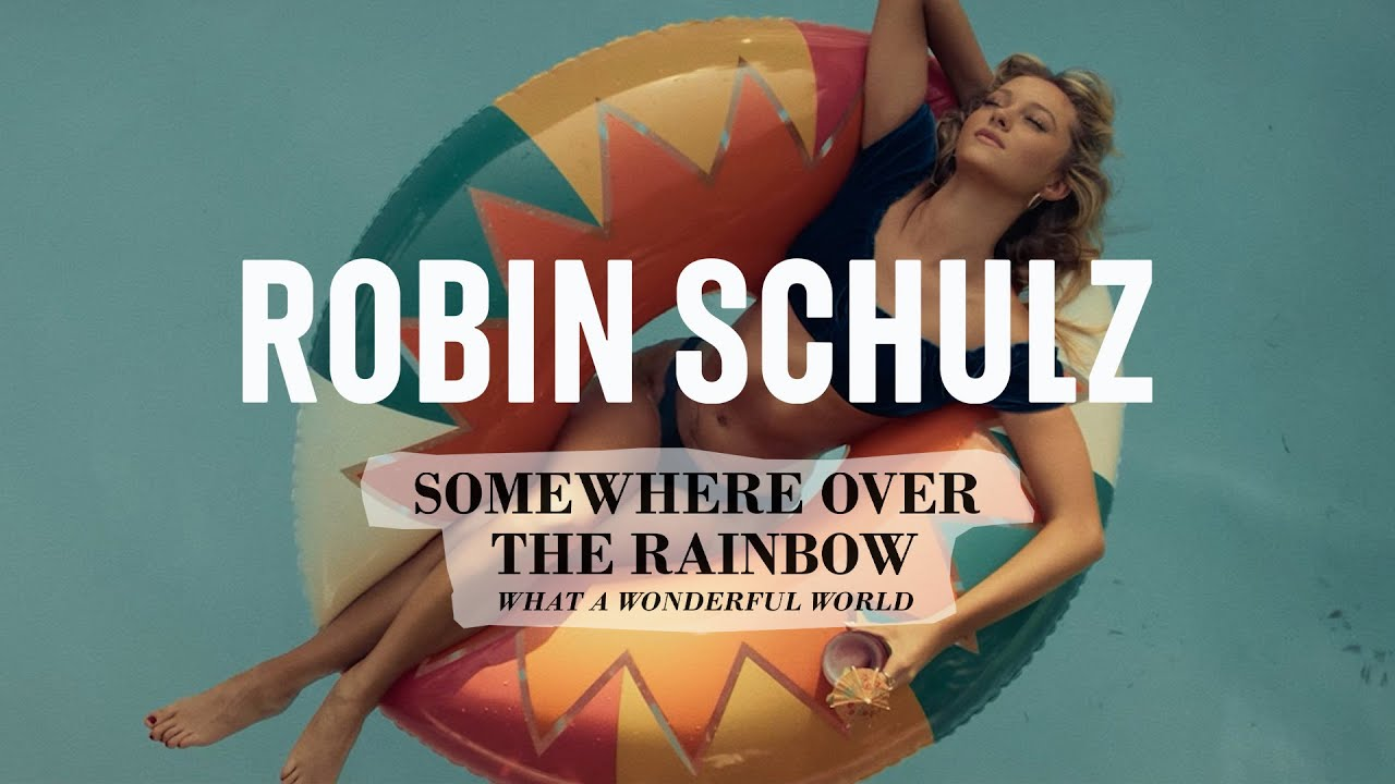 Robin Schulz, Alle Farben, Israel Kamakawiwo'ole - Over The Rainbow/Wonderful World (Official Video)