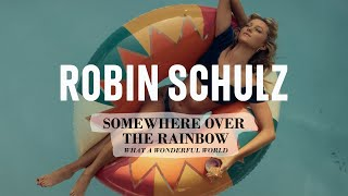 Robin Schulz, Alle Farben, Israel Kamakawiwo'ole - Over The Rainbow / Wonderful World (Official Video)