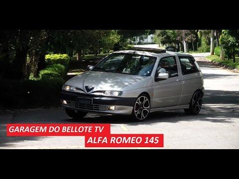 Garagem do Bellote TV: Alfa Romeo 145