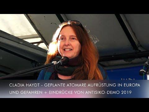 Cladia Haydt: Geplante atomare Aufrüstung in Europa und Gefahren + Eindrücke von AntiSiKo-Demo 2019
