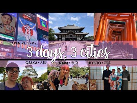 3 Days, 3 Cities | Kansai, Japan [Japan Trip Part 2]