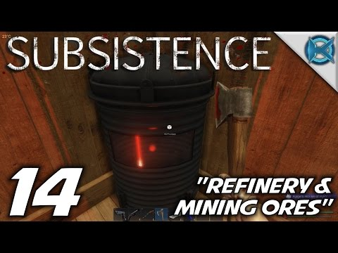 """Subsistence -Ep. 14- """"Refinery & Mining Ores"""" -Let's Play Subsistence Gameplay-(S1)"""