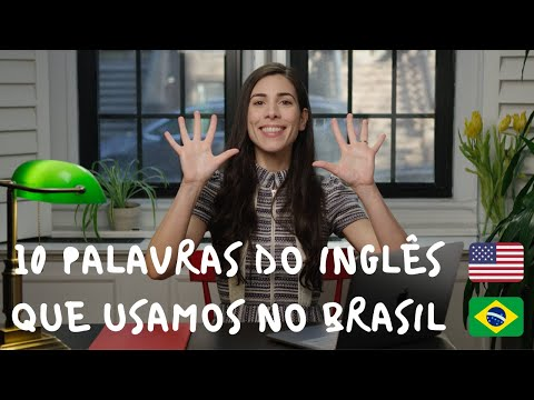 10 English Words We Use In Brazil