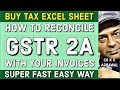 Reconcile your GSTR 2A with your account books in a second with this super excel sheet