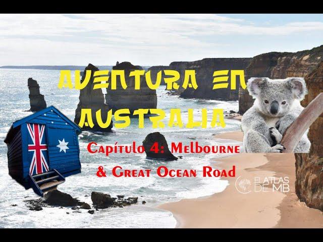 Aventura en AUSTRALIA | Capítulo 4 | MELBOURNE & GREAT OCEAN ROAD