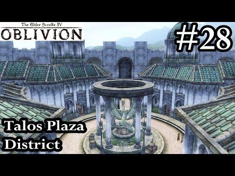 Elder Scrolls IV Oblivion - Talos Plaza District Imperial City - Walkthrough Let