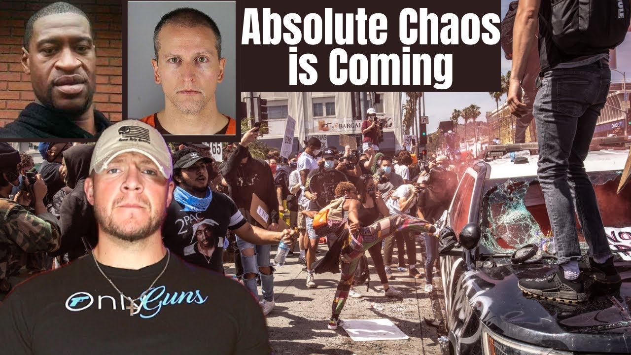 Major Civil Chaos is Coming After The George Floyd Trial