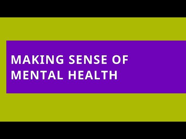 Making Sense of Mental Health – Urban Spirituality