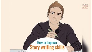 How To Improve Story Writing Skills | Story Writer | Story Writing In English