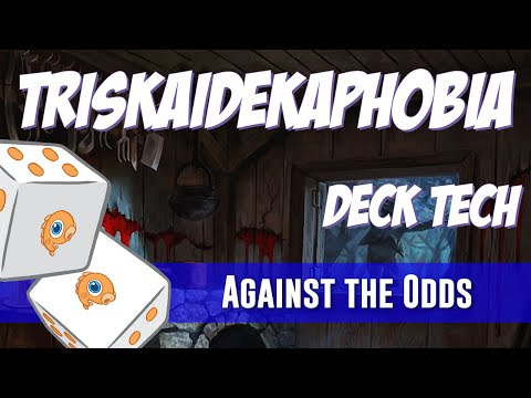 Against the Odds: Triskaidekaphobia (Deck Tech)