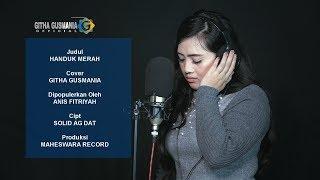 Anis Fitriyah - Handuk Merah [Cover Githa Gusmania]
