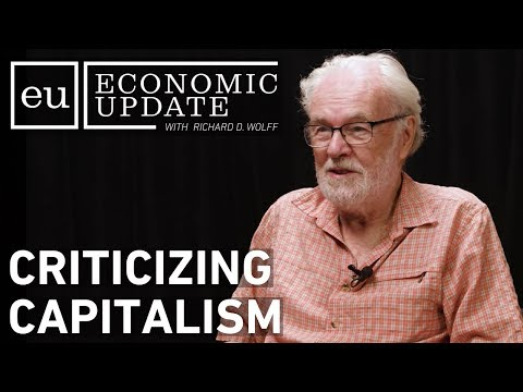 Economic Update: Criticizing Capitalism