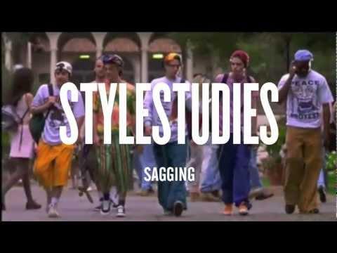VFILES Presents | Style Studies: Sagging
