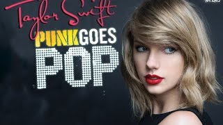 "Taylor Swift - ""Style"" Punk Goes Pop ""Metalcore Version"""
