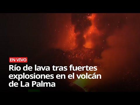 Download Río de lava y fuertes explosiones en el volcán de La Palma