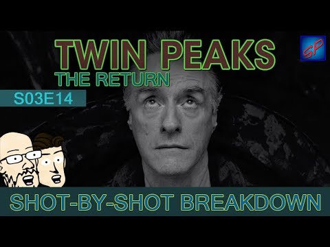 Twin Peaks: The Return Part 14 - s03e14 - Shot-by-Shot Breakdown/Analysis