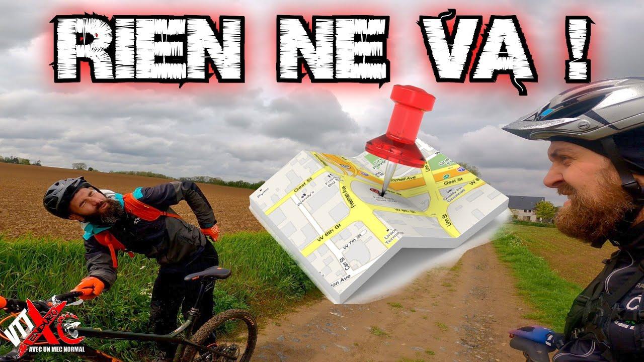 Sortie VTT à oublier, GPS Fail, clips, intempérie pffff