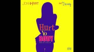 "JONN HART - ""Hurt Yo Body"" feat. DoZay"