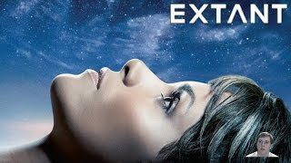 EXTANT (TV Series) Premiere Season 1 Episode 1 - Video Review