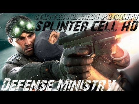 Splinter Cell - Stealth Walkthrough - Part 3 - Defense Ministry