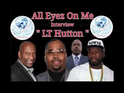 LT Hutton GOES OFF On 50 Cent, John Singleton, Jada Pinkett & Wack 100 Over 2Pac's All Eyez On Me
