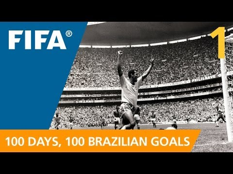 100 Great Brazilian Goals: #1 Carlos Alberto (Mexico 1970)