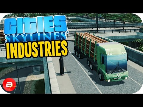 Cities: Skylines Industries - Keep Cargo Moving! #30 (Industries DLC)