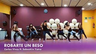 Robarte un beso - Carlos Vives ft. Sebastián Yatra (Coreografía Zumba) William Morales