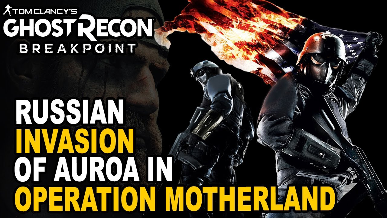 Ghost Recon Breakpoint: Russian INVASION of MOTHERLAND!   HOW Auroa Was Taken Over