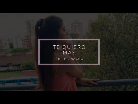 Te quiero más - Tini Stoessel ft. Nacho (cover) - Amorina