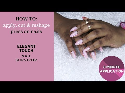 HOW TO: Apply, cut, and reshape press on nails| Quick application| Elegant Touch Nail Saviour| AD