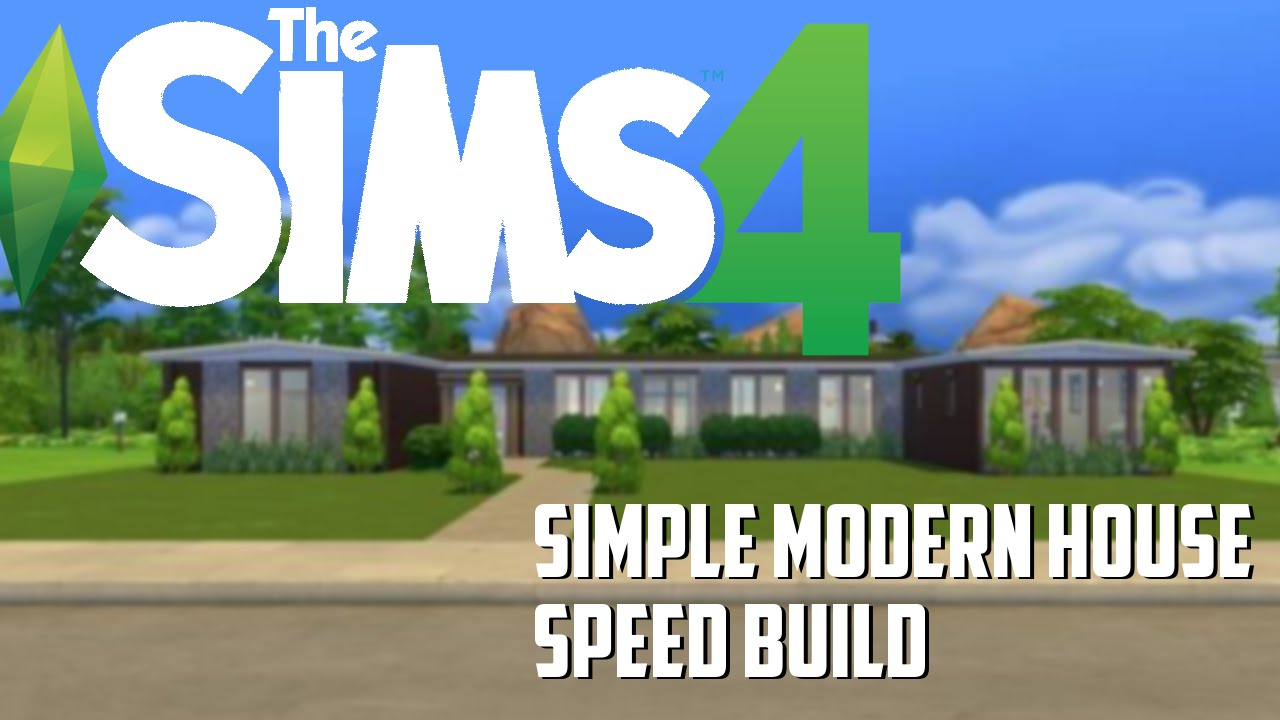 The Sims 4 Simple Modern House Speed Build YouTube