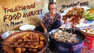 Cambodian BREAKFAST BBQ & Traditional FOOD MARKET in Phnom Penh