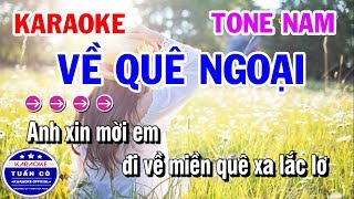 Karaoke Về Quê Ngoại | Nhạc Sống Tone Nam Vip | Karaoke Tuấn Cò
